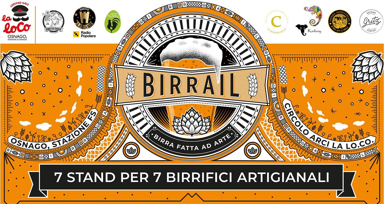 Birrail - Birra fatta ad arte 2018 Arci La Lo Co Osnago. 15 16 settembre