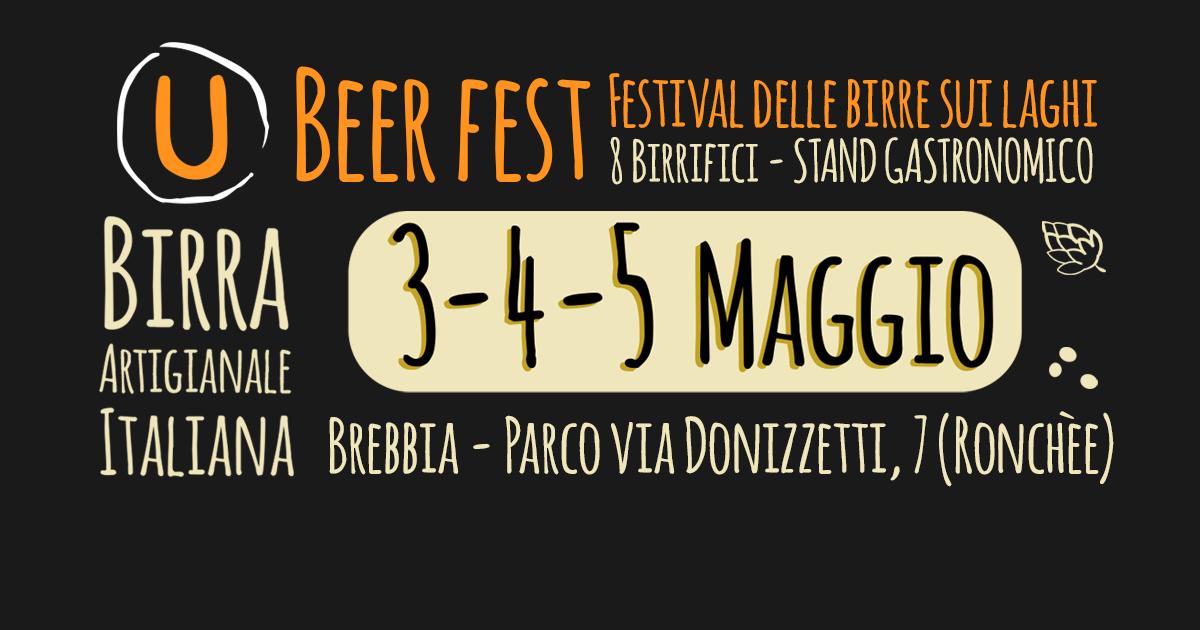 Evento. Venerdì 3 sabato 4 domenica 5 maggio 2019 - Ubeer Fest, Brebbia. Herba Monstrum Brewery, birre artigianali.